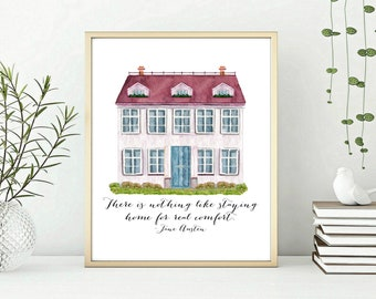 Jane Austen quote There is nothing like staying at home for real comfort.  Literary gift, Book Lover  gift for readers, Jane Austen Wall art