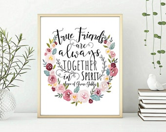 True friends are always together in spirit, Kindred Spirits Art - Sisters Art - Anne of green Gables quote