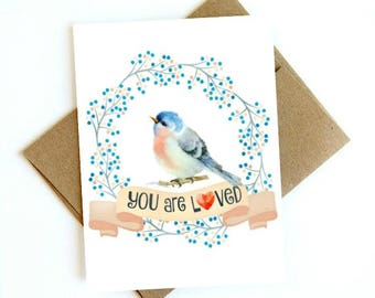 Watercolor pretty bird with quote: You are loved