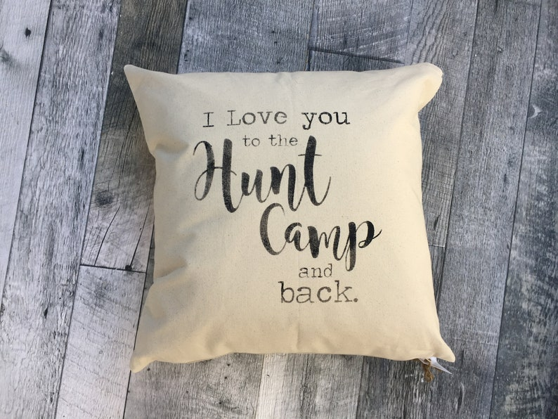 I Love You to the Hunt Camp Pillow Cover image 0