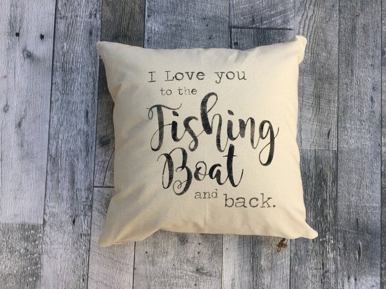 I Love You to the Fishing Boat Pillow Cover image 0