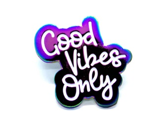 Good Vibes Only // Soft Enamel Pin