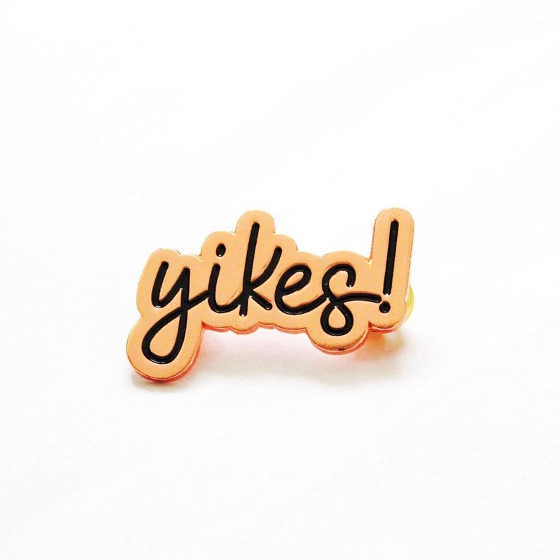 Yikes // Soft Enamel Pin Rose Gold image 0