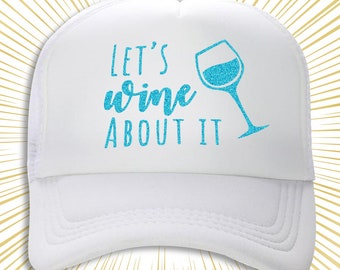 Relaxing Trucker Hat, Wine Trucker Hats, Womens Trucker Hat, Drinking Hat, Custom Trucker Hat, Party Trucker Hats, Party Hats, Trucker Hats