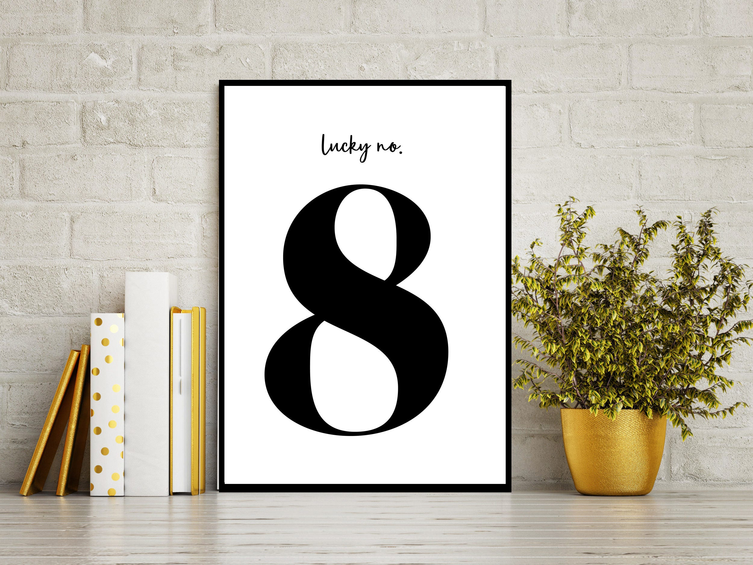 Lucky Number 8 - Bold Printable art, Modern Black & White Typography, Fill  your walls