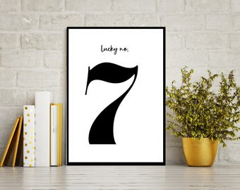Lucky Number 7 - Bold Printable art, Modern Black & White Typography, Fill your walls