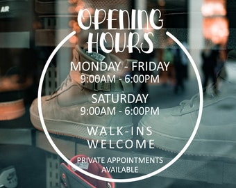 Business Opening Hours Decal  - Open to Close - Hours of Operation - Commercial Grade Premium Vinyl - OHS0100_5
