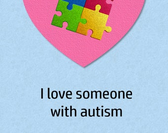 """I love someone with autism 5x7"""" greeting card"""
