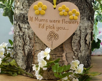 If Mums Were Flowers I'd Pick You Wooden Hanging Plaque With Ceramic Flowers Keepsake & Gift