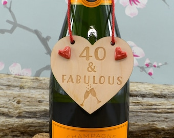 40 & Fabulous Wine Bottle Charm Tag,  Plaque, Gift,  Sign, Keepsake, Birthday Gift For A Friend