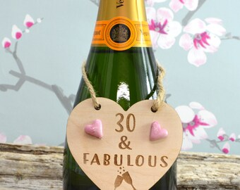 30 & Fabulous Wine Bottle Charm Tag,  Plaque, Gift,  Sign, Keepsake, Birthday Gift For A Friend