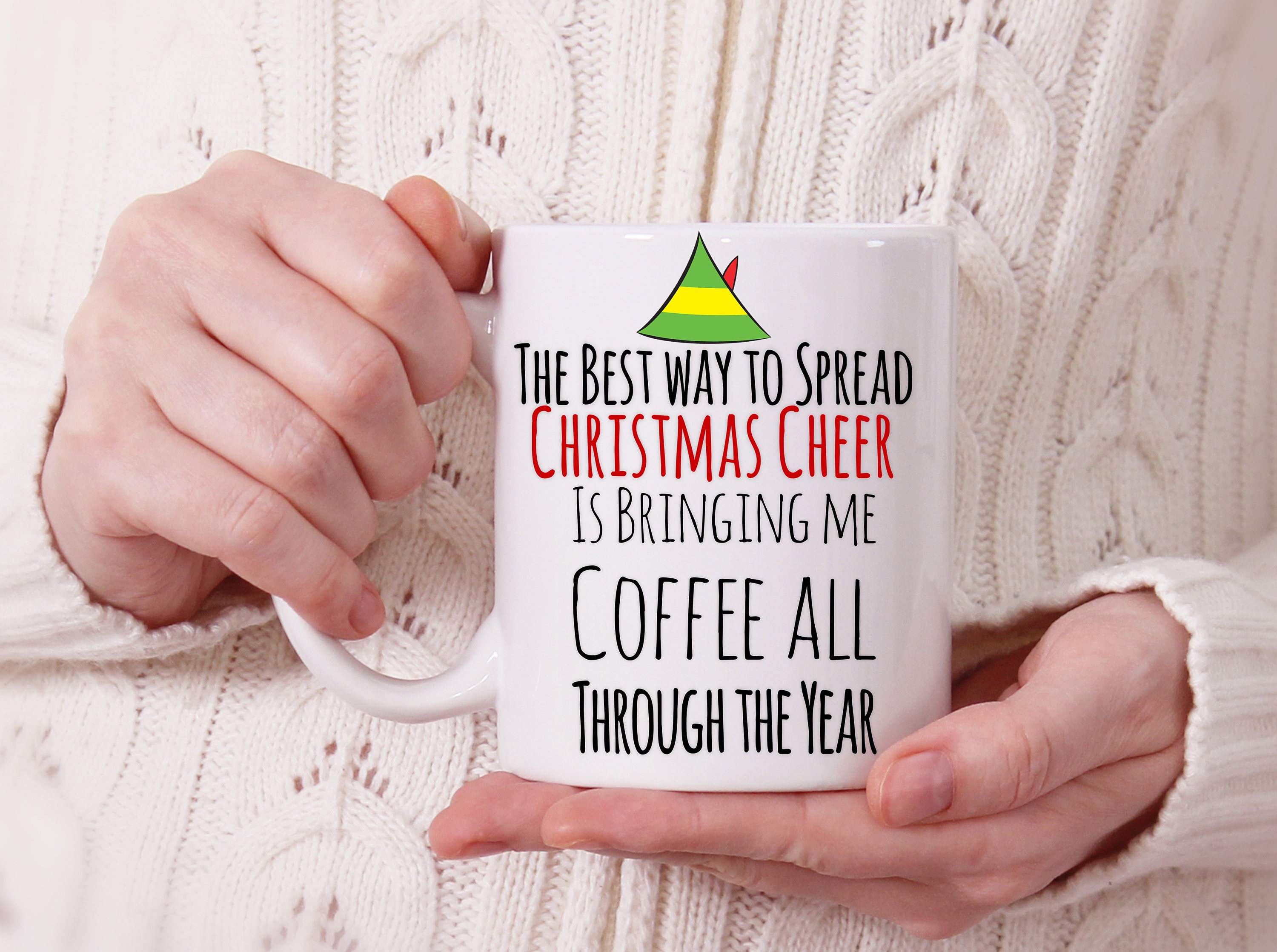 Elf The Movie Funny Quote Coffee Mugbest Way To Spread Etsy