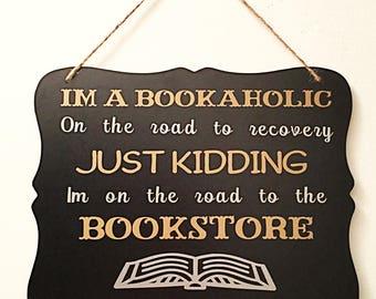 Bookaholic Chalkboard Sign