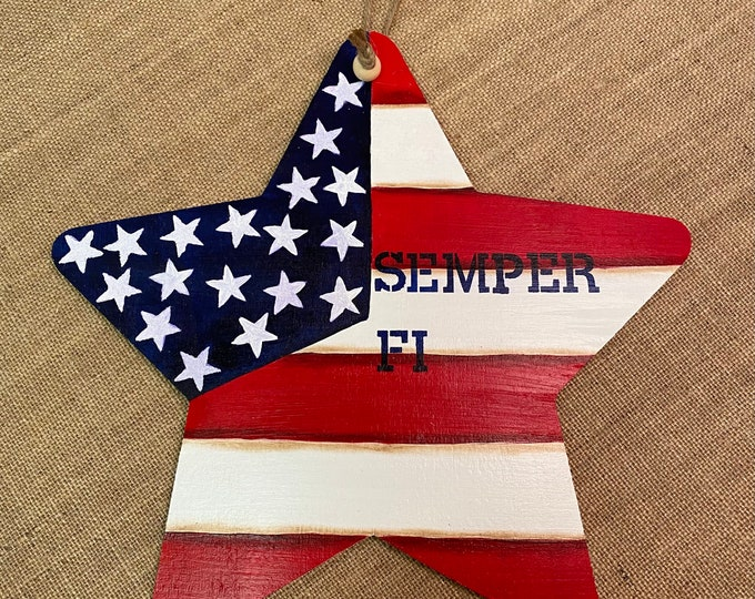 """AMERICANA Old Glory Wooden Star with the US Marine Corps motto """"Semper Fi""""."""