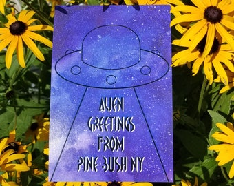 Alien Greetings from Pine Bush, NY 4x6 inch postcard