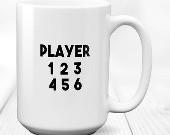 Player 1 2 3 4 5 6 / coffee mug / mug / player / game / coffee / gift / gamer mug / funny gamer mug / player 1 / geeky gift / 15 oz mug