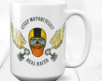 Mug,biker mug,coffee mug,motorcyclist gift,motorcycle mug,biker gift,motorcycle gift,bike mug,Steep Motorcyclist-Real Racer 15 oz.