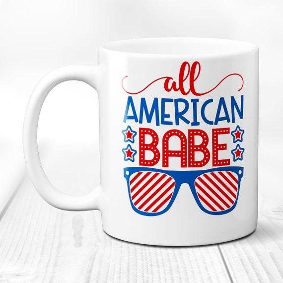 American Babe Mug American Babe Gift America Patriot Gift Etsy