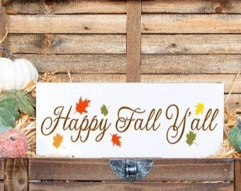 Happy Fall Y'all sign. Happy Fall signs. Fall sign. Fall decor. Wood fall sign. fall wood signs. Wood Happy Fall Y'all signs.