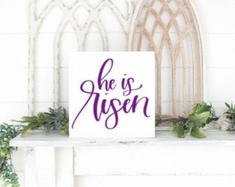 He is Risen. Easter sign. Easter signs. Wood easter sign. Easter tray sign. Custom Easter signs. Christian Easter decor.  Easter shelf decor