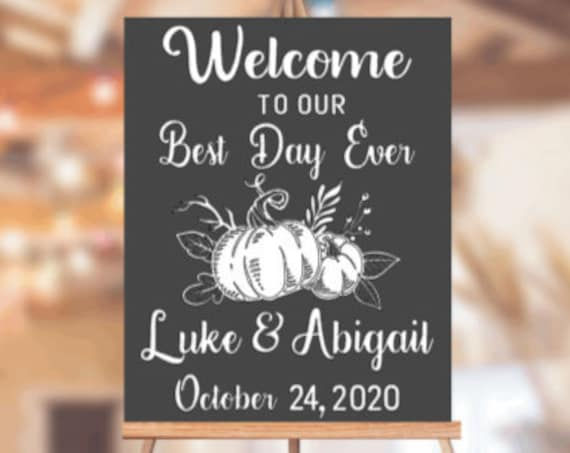 Fall wedding sign decal. Wedding sign stickers. Welcome to our Wedding decals.  Custom Fall wedding decal. DIY wedding decals. Best day ever