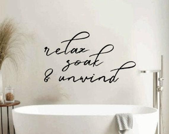 Relax. Soak. Unwind. Bathroom stickers. Bathroom wall decal. Bath wall decals. Bathroom wall stickers. Bath decals. Over the tub bathroom