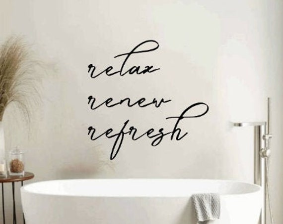 Relax. Renew. Refresh. Bathroom stickers. Bathroom wall decal. Bath wall decals. Bathroom wall stickers. Bath decals. Over the tub bathroom