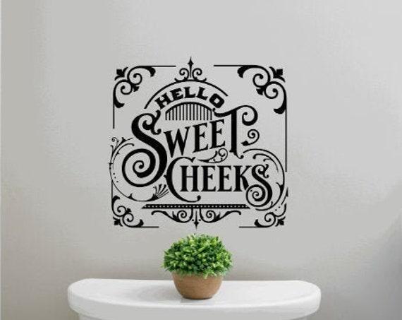 Hello Sweet Cheeks.  Bathroom stickers. Bathroom wall decal. Bath wall decals. Bathroom wall stickers. Hello Sweet Cheeks sticker. funny