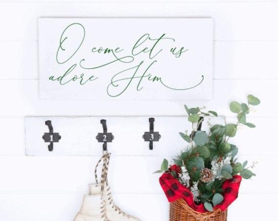 Wood Christmas sign. O Come Let Us Adore Him. Farmhouse Christmas. Christmas signs. Christmas song sign. Wooden Christmas Decor