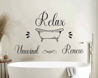 Bathroom wall decals. Relax Unwind Renew bathroom decal. Bathroom decor. Bathroom wall decal. Bathtub sign. Bath decals Master bath