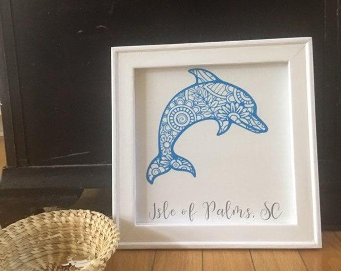 Dolphin mandala zentangle framed canvas custom town. Hilton Head, Isle of Palms, Folly Beach, Nags Head, etc. beach city