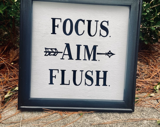 Focus Aim Flush. Funny bathroom sign. Wood framed canvas picture. Custom colors available. restroom signs powder room decor
