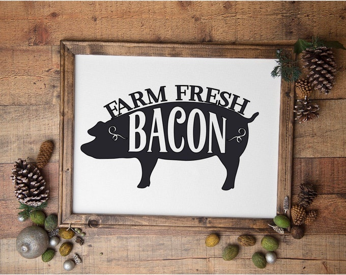 Farm fresh bacon farmhouse sign farm sign wood country sign pig sign rustic farm signs
