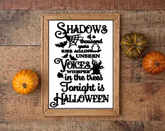 Halloween sign Tonight is Halloween fall decor Autumn decor Halloween decor Shadows voices Halloween quote Halloween signs