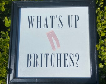 What's up britches? Funny laundry room sign. laundry room decor custom pants colors. laundry signs