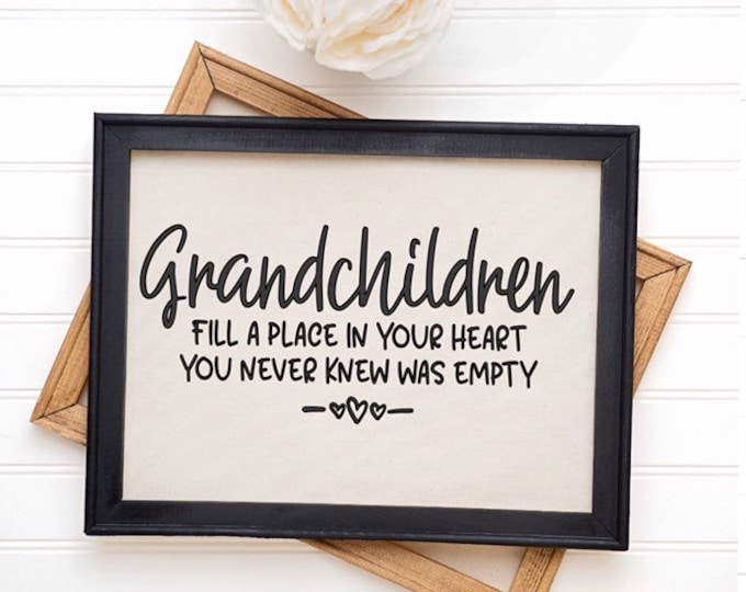 Grandparents sign. Grandchildren fill a place in your heart you never knew was empty. Gift for grandma gift for grandpa  grandchildren sign