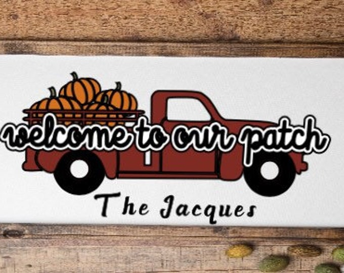 Personalized fall sign Welcome to our patch sign fall red truck sign pumpkin truck farm sign pumpkin patch sign fall decor autumn sign