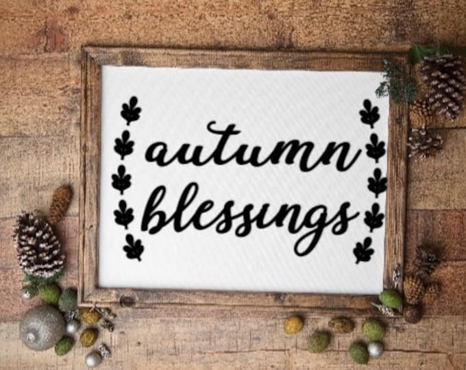 Autumn Blessings sign fall signs fall sign Autumn decor Blessings sign Thanksgiving sign Autumn signs Thanksgiving decor fall decor