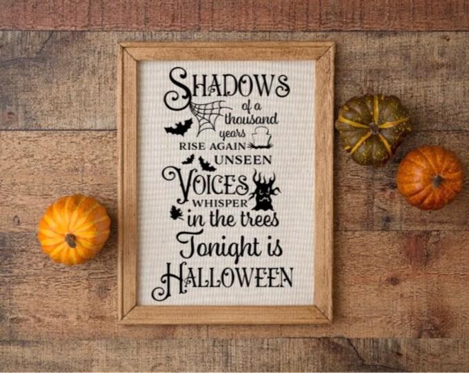 Halloween sign Tonight is Halloween fall decor Autumn decor Halloween decor Shadows voices Halloween quote Halloween signs