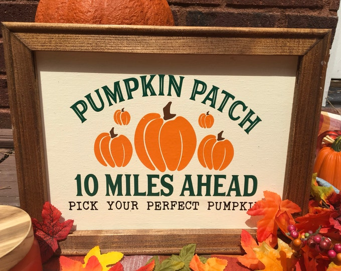 pumpkin patch sign Fall sign  Autumn decor  Pick your pumpkins  pumpkin patch signs Autumn signs fall signs fall decor pumpkin signs
