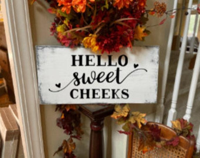 Hello Sweet Cheeks sign. Bathroom signs. Bathroom sign. Bathroom decor. Powder room sign. Guest bathroom sign. Powder room decor.