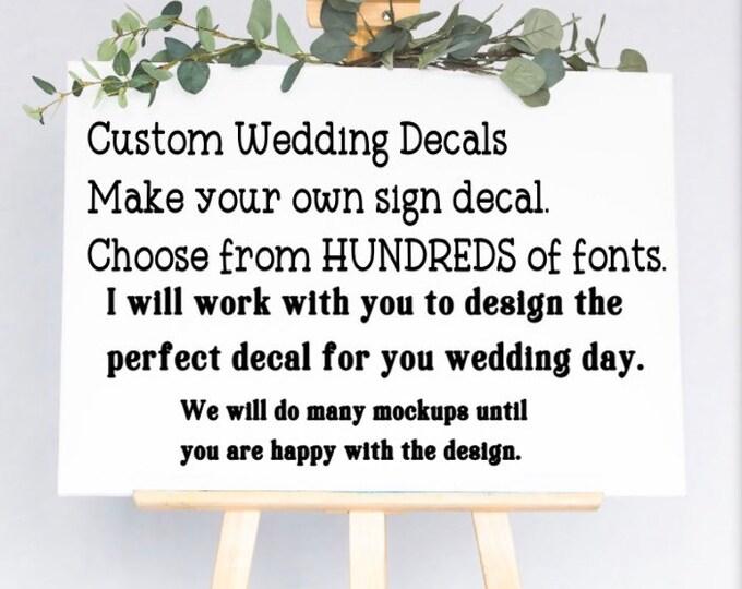 Custom wedding sign decal. Custom wedding decals. Custom decals for wedding signs. Personalized decals for bridesmaid gifts, wedding decor