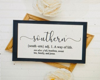Southern Definition sign. Southern sign. Southern signs. Southern way of life sign. Southern housewarming gift.  Custom sign