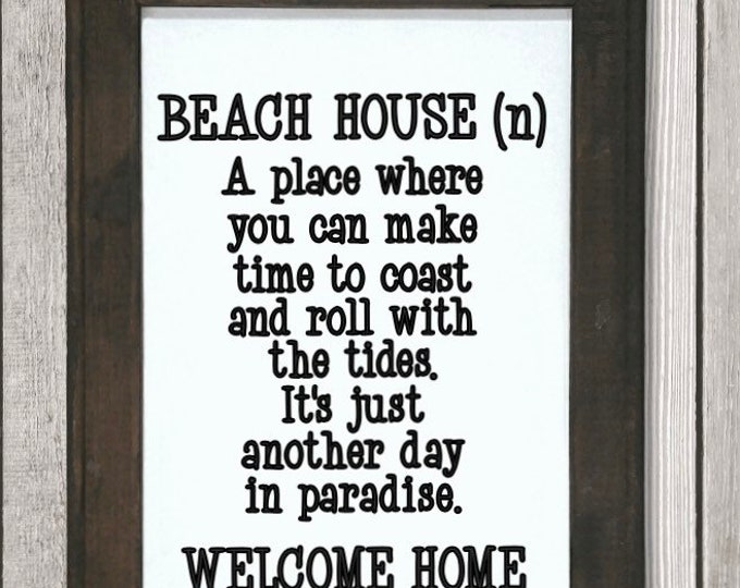 Beach House definition sign. Beach house signs. Signs for beach house. Beach house decor. Beach themed decor. Beach themed wall hanging