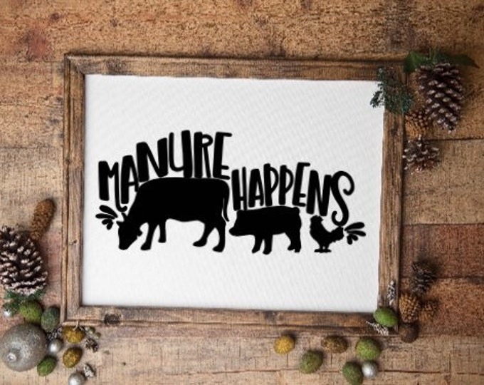 Manure Happens farm animal sign. Farmhouse decor rusric farm signs. Funny farm signs country living signs cow chicken pig sign