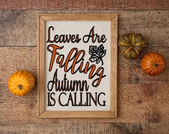 Fall sign Leaves are falling Autumn is calling Fall signs Autumn signs fall decor Autumn decor