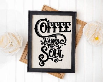 Kitchen sign. Coffee warms the Soul. Sign for Coffee Bar. Coffee Signs kitchen signs. Coffee sign. Coffee signs. Coffee bar signs