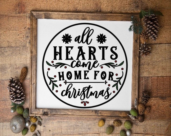 All Hearts come home for Christmas. Christmas sign. Christmas signs. Holiday sign. Christmas decor. Home for Christmas sign.  Holiday decor