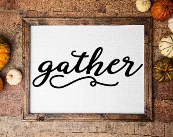 Gather fall sign fall signs Thanksgiving decor Harvest signs Autumn decor Autumn signs Thanksgiving signs Fall decor