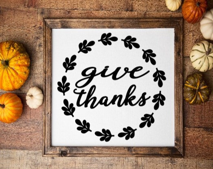 Fall sign Give Thanks fall signs autumn signs fall decor Thanksgiving decor Harvest decor Thanksgiving signs